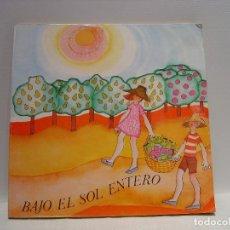 Libros de segunda mano: BAJO EL SOL ENTERO - LIBRO DE LECTURA DE 3º EGB - CASALS 1974. Lote 114493095
