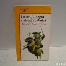 Libros de segunda mano: LA OVEJA NEGRA Y DEMÁS FÁBULAS - AUGUSTO MONTERROSO - IL. FRANCISCO MELÉNDEZ - ALFAGUARA 1986. Lote 114494399