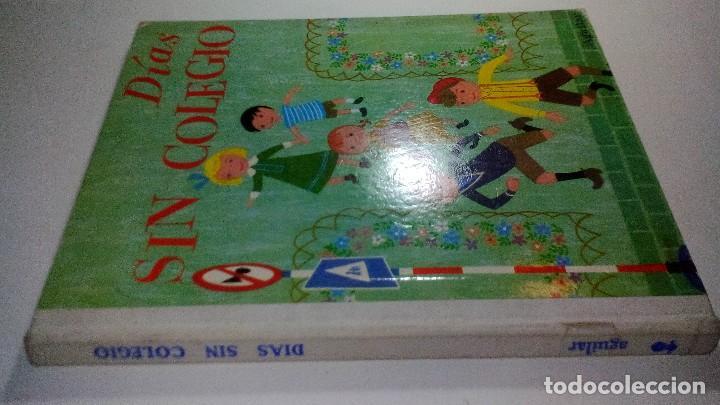 DIAS SIN COLEGIO-COLECCION GLOBO COLORES. AGUILAR (Libros de Segunda Mano - Literatura Infantil y Juvenil - Cuentos)