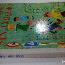 Libros de segunda mano: DIAS SIN COLEGIO-COLECCION GLOBO COLORES. AGUILAR. Lote 114578879