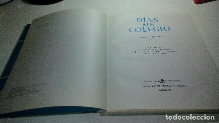 Libros de segunda mano: DIAS SIN COLEGIO-coleccion globo colores. aguilar - Foto 5 - 114578879