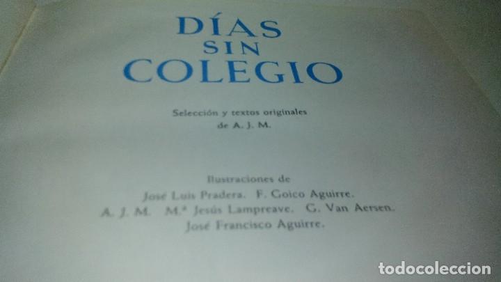 Libros de segunda mano: DIAS SIN COLEGIO-coleccion globo colores. aguilar - Foto 6 - 114578879