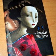 Libros de segunda mano: LOS AMANTES MARIPOSA - DE BENJAMÍN LACOMBE - LIBRO TAPA DURA - EDITORIAL EDELVIVES - 3ª EDICIÓN 2010. Lote 114772047