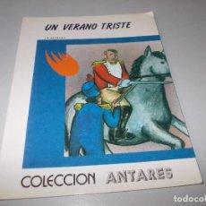 Libros de segunda mano: UN VERANO TRISTE, J.M. DALMASES. COLECCIÓN ANTARES. TEYKAL EDICIONES. ILUSTR. PÉREZ-LAHUERTA 1.982. Lote 115019867