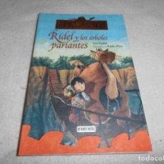 Libros de segunda mano: MONDRAGÓ 2 - RIDEL Y LOS ARBOLES PARLANTES - EVEREST. Lote 115412471