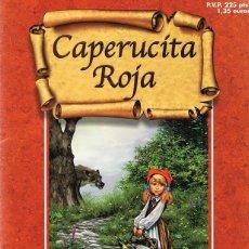 Libros de segunda mano: CUENTO CAPERUCITA ROJA . Lote 115447495