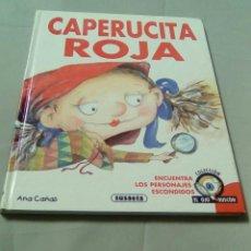 Libros de segunda mano: CAPERUCITA ROJA.- ANA CAÑAS. COLECCION EL OJO BUSCON. EDITORIAL SUSAETA. Lote 116184659