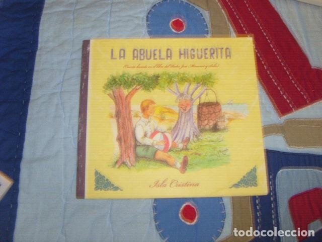 LA ABUELA HIGUERITA . ISLA CRISTINA (Libros de Segunda Mano - Literatura Infantil y Juvenil - Cuentos)