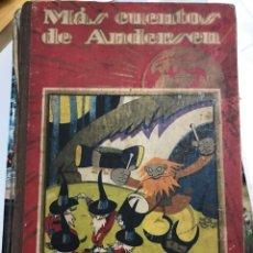 Libros de segunda mano: MÁS CUENTOS DE ANDERSEN. Lote 116438719