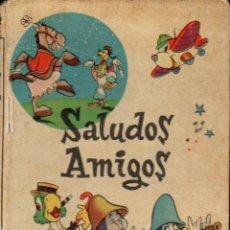 Libros de segunda mano: WALT DISNEY : SALUDOS AMIGOS (VILCAR, S.F.). Lote 116468447