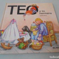 Libros de segunda mano: TEO Y SU HERMANA. Lote 116531867