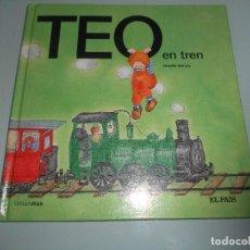 Libros de segunda mano: TEO EN EL TREN. Lote 118434168
