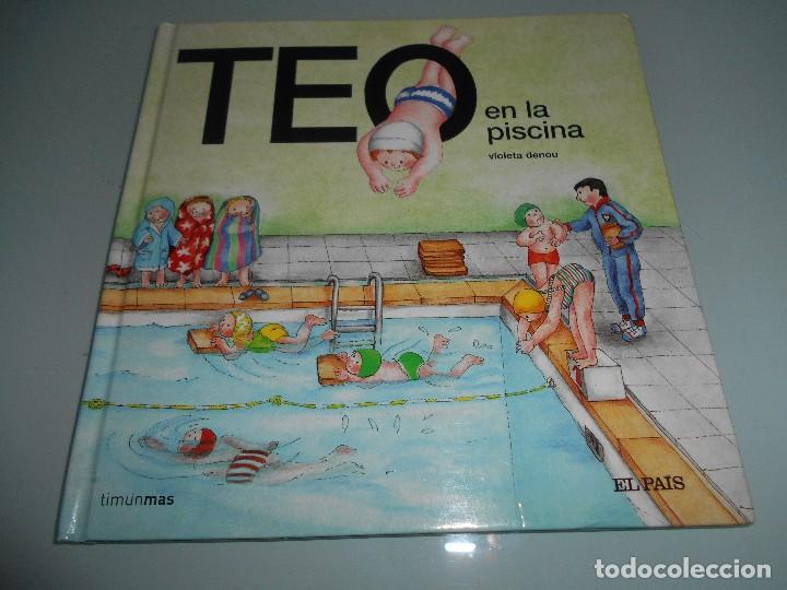 TEO EN LA PISCINA (Libros de Segunda Mano - Literatura Infantil y Juvenil - Cuentos)