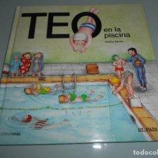 Libros de segunda mano: TEO EN LA PISCINA. Lote 116719531