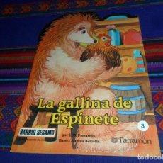 Libros de segunda mano: BARRIO SÉSAMO Nº 3 LA GALLINA DE ESPINETE. PARRAMÓN 1985. 135 PTS. MUY BUEN ESTADO.. Lote 116918395