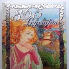 Libros de segunda mano: 365 LEYENDAS. SUSAETA. Lote 117003083