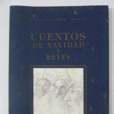 Libros de segunda mano: CUENTOS DE NAVIDAD Y REYES. PARDO BAZÁN. Lote 117113979