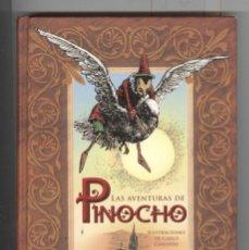 Libros de segunda mano: CARLO COLLODI. LAS AVENTURAS DE PINOCHO. ED. BIBLOK 2010. TEXTO ORIGINAL. ILUSTRADO POR CHIOSTRI. . Lote 117129271