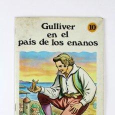 Libros de segunda mano: CU-87. GULLIVER EN EL PAIS DE LOS ENANOS .EDITORIAL SUSAETA . AÑO 1967.. Lote 117280071