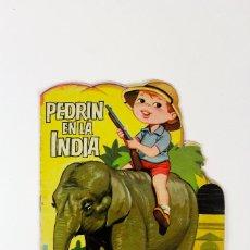 Libros de segunda mano: CU-27. PEDRIN EN LA INDIA. EDITORIAL IBERO MUNDIAL . AÑO 1963.. Lote 117294959