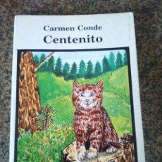 Libros de segunda mano: CENTENITO -- CARMEN CONDE -- EDITORIAL ESCUELA ESPAÑOLA 1987 --. Lote 195534368