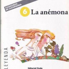 Libros de segunda mano: LA ANÉMONA - CUCHICHEOS DE CUCHIPANDA - EDITORIAL ONDA 1989 / ILUSTRADO. Lote 117797119