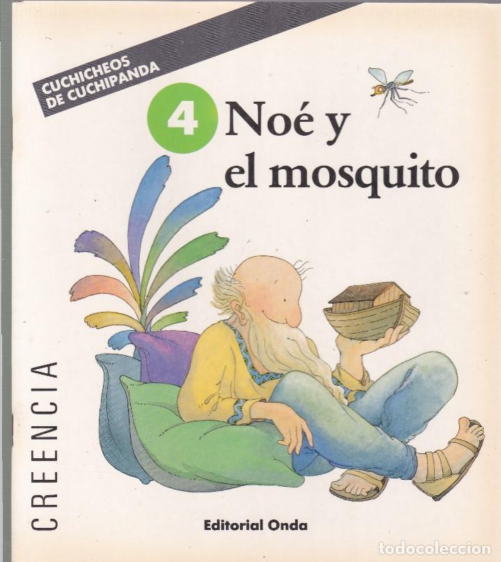 NOÉ Y EL MOSQUITO - CUCHICHEOS DE CUCHIPANDA - EDITORIAL ONDA 1989 / ILUSTRADO (Libros de Segunda Mano - Literatura Infantil y Juvenil - Cuentos)