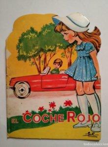 EL COCHE ROJO - EL COCHECITO ROJO - EDITORIAL VILAMAR - TROQUELADO - CUENTOS