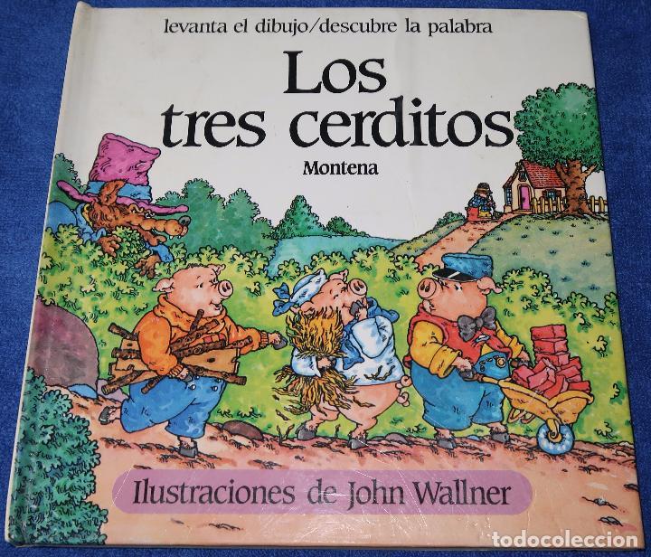 LOS TRES CERDITOS - LIBRO POP-UP - JOHN WALLNER - MONTENA (Libros de Segunda Mano - Literatura Infantil y Juvenil - Cuentos)