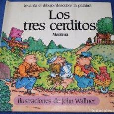 Libros de segunda mano: LOS TRES CERDITOS - LIBRO POP-UP - JOHN WALLNER - MONTENA. Lote 173716347