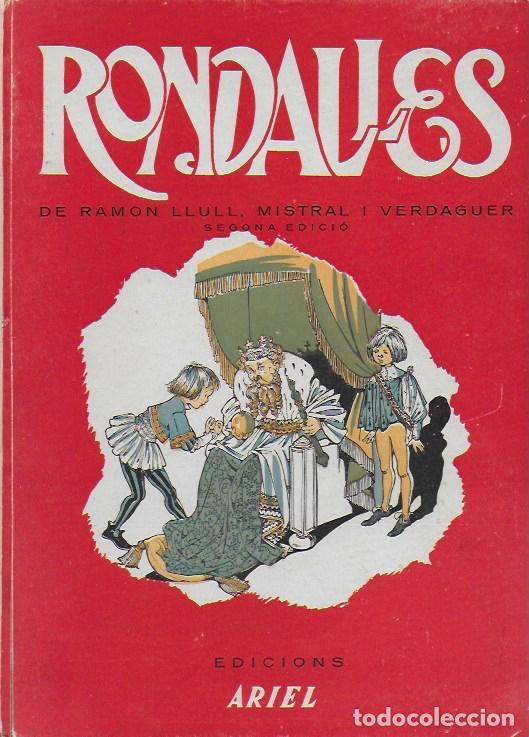 RONDALLES DE R. LLULL, MISTRAL I VERDAGUER.PROL. CARLES RIBA, IL. E. ELIAS, TRIA I ADAP. J. SALES. (Libros de Segunda Mano - Literatura Infantil y Juvenil - Cuentos)