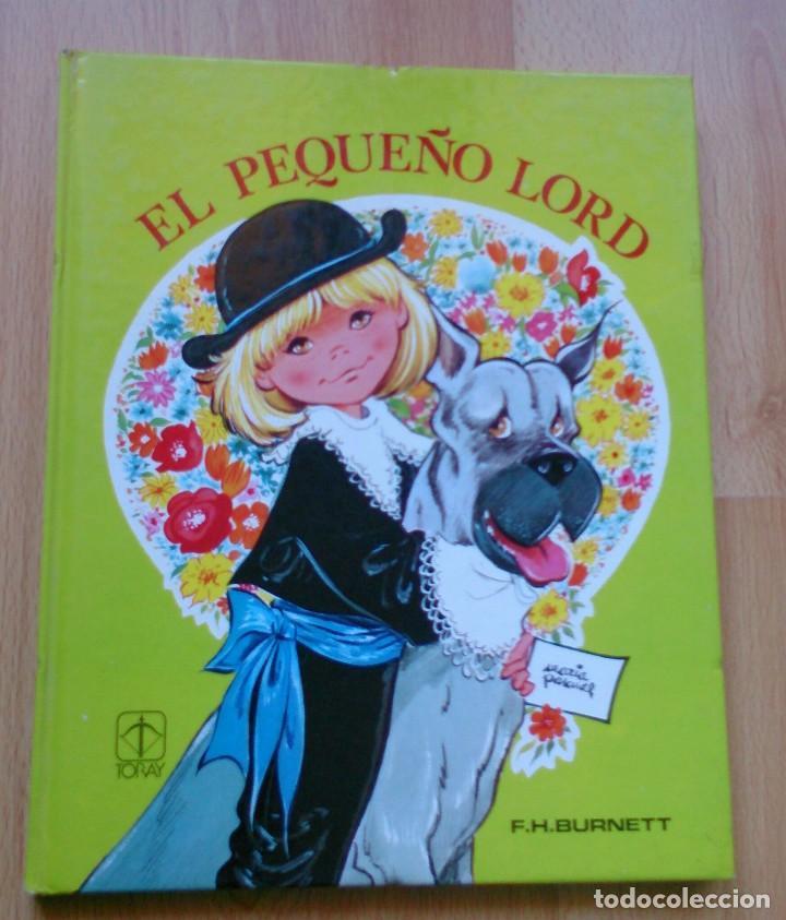 LIBRO CUENTOS MARÍA PASCUAL EDICIONES TORAY 1982 EL PEQUEÑO LORD (Libros de Segunda Mano - Literatura Infantil y Juvenil - Cuentos)