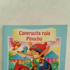 Libros de segunda mano: CAPERUCITA ROJA PINOCHO EDICIONES SALDAÑA. Lote 118317144