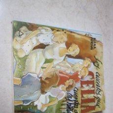 Libros de segunda mano: ELENA FORTUN - LOS CUENTOS QUE CELIA CUENTA A LAS NIÑAS - AGUILAR 1982. Lote 118318391