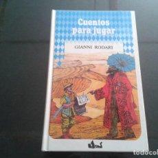 Libros de segunda mano: CUENTOS PARA JUGAR GIANNI RODARI. Lote 118358271