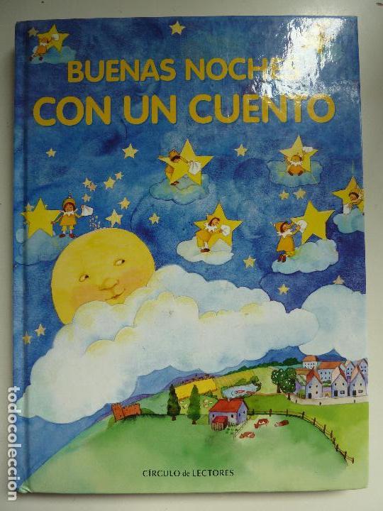 BUENAS NOCHES CON UN CUENTO. (Libros de Segunda Mano - Literatura Infantil y Juvenil - Cuentos)