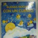 Libros de segunda mano: BUENAS NOCHES CON UN CUENTO. . Lote 118376767