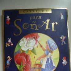 Libros de segunda mano: CLÁSICOS PARA SOÑAR. TODOLIBRO EDICIONES S.A.. Lote 118377651