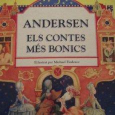 Libros de segunda mano: ANDERSEN-ELS CONTES MES BONICS. Lote 118435255