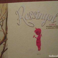 Libros de segunda mano: ROSSINYOL--BENJAMIN LACOMBE-SEBASTIEN PEREZ. Lote 118435611