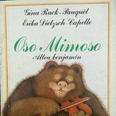 Libros de segunda mano: OSO MIMOSO. GINA RUCK-PAUQUÈT. ERIKA DIELZCH-CAPELLE. Lote 118478464