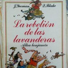Libros de segunda mano: YEOMAN. QUENTIN BLAKE. LA REBELIÓN DE LAS LAVANDERAS. ALTEA.. Lote 118494927