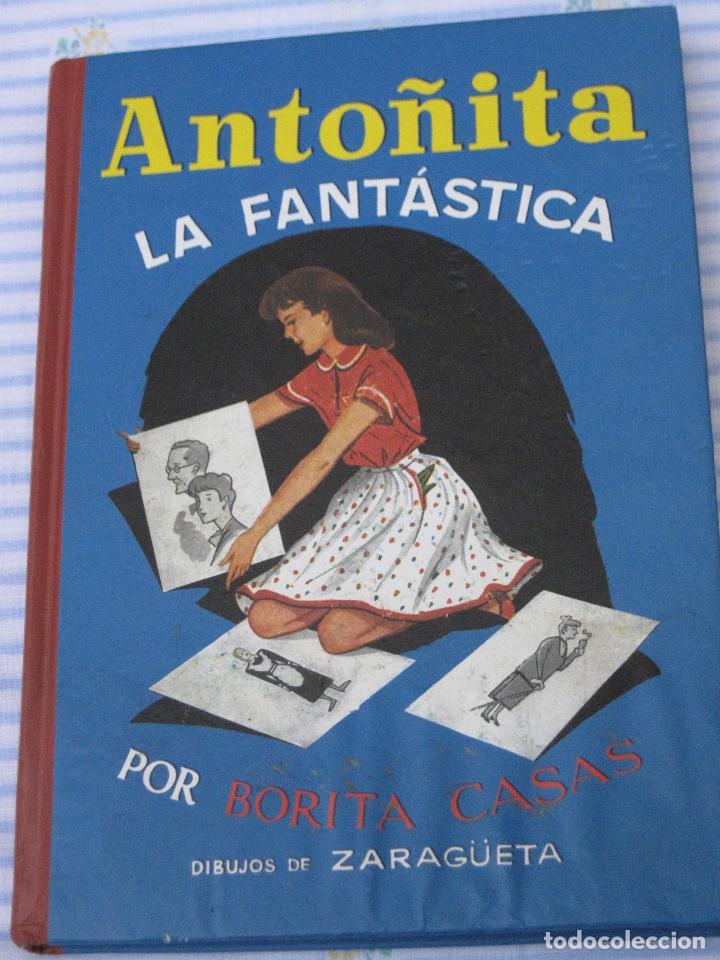 ANTOÑITA LA FANTASTICA. FACSIMIL. (Libros de Segunda Mano - Literatura Infantil y Juvenil - Cuentos)