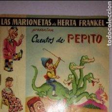 Libros de segunda mano: COL. LAS MARIONETAS DE HERTA FRANKEL. CUENTOS DE PEPITO. NÚM 2. EDITORIAL ROMA 1962. Lote 118727019