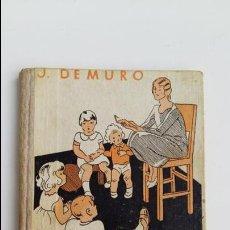 Libros de segunda mano: TE VOY A CONTAR MAS CUENTOS. LIBRO DE LECTURA. J DE MURO. W. Lote 118892431