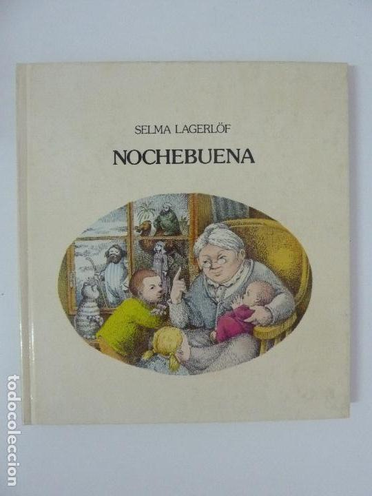 NOCHEBUENA. SELMA LAGERLÖF. ED. LUMEN 1960 (Libros de Segunda Mano - Literatura Infantil y Juvenil - Cuentos)