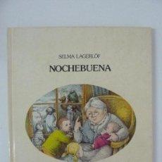 Libros de segunda mano: NOCHEBUENA. SELMA LAGERLÖF. ED. LUMEN 1960. Lote 118928743