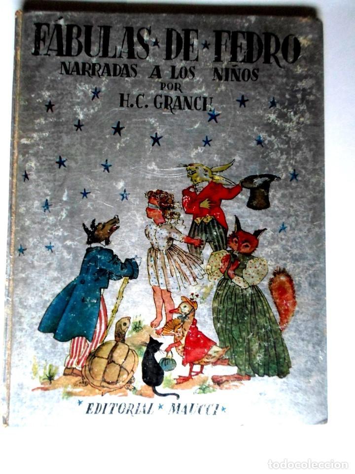FABULAS DE FEDRO -F.C.GRANCE - EDITORIAL MAUCCI (Libros de Segunda Mano - Literatura Infantil y Juvenil - Cuentos)