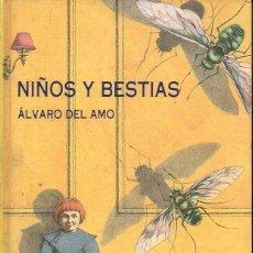 Libros de segunda mano: ÁLVARO DEL AMO : NIÑOS Y BESTIAS (SIRUELA, 1992). Lote 119496547