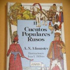 Libros de segunda mano: CUENTOS POPULARES RUSOS II 2, COLECCIÓN LAURIN, 3ª EDICIÓN 1986, ED. ANAYA, A2. Lote 119586063